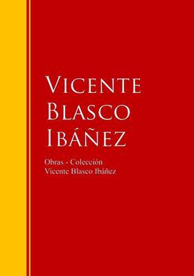 Obras - Colección de Vicente Blasco Ibáñez