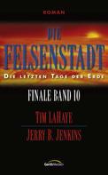 Tim LaHaye: Die Felsenstadt - Finale 10 ★★★★★