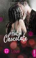 Charlotte Taylor: Hot Chocolate - Love ★★★★