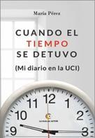 María Pérez: Cuando el tiempo se detuvo