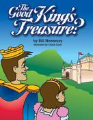 Bill Hennessy: The Good King's Treasure?