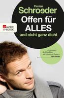 Florian Schroeder: Offen für alles und nicht ganz dicht ★★★
