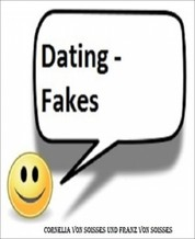 Dating - Fakes - Chats und Singlebörsen