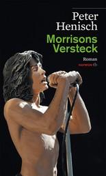 Morrisons Versteck - Roman