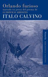Orlando furioso - narrado en prosa del poema de Ludovico Ariosto