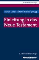 Martin Ebner: Einleitung in das Neue Testament