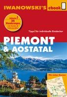 Dr. phil. Sabine Gruber: Piemont & Aostatal - Reiseführer von Iwanowski ★★★