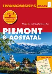 Piemont & Aostatal - Reiseführer von Iwanowski - Individualreiseführer