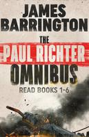 James Barrington: The Paul Richter Omnibus ★★★★★