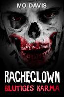 Mo Davis: Racheclown
