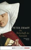 Peter Dempf: Die Botschaft der Novizin ★★★★