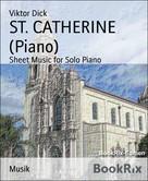 Viktor Dick: ST. CATHERINE (Piano)