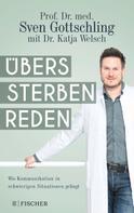 Sven Gottschling: Übers Sterben reden ★★★★★