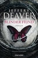 Jeffery Deaver: Blinder Feind ★★★
