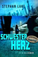 Stephan Lake: Schwesterherz