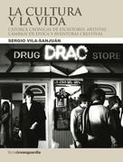 Sergio Vila-Sanjuán: La cultura y la vida