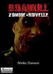 Roadkill - Zombie-Novelle