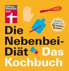 Elisabeth Lange: Die Nebenbei-Diät. Das Kochbuch ★★★★