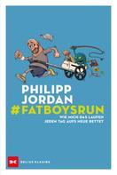 Philipp Jordan: #Fatboysrun
