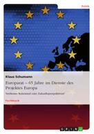 Klaus Schumann: Europarat – 65 Jahre im Dienste des Projektes Europa