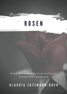 Klaudia Zotzmann-Koch: Rosen