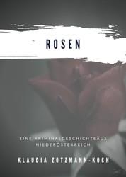 Rosen - Wer Rosen hegt, ist höchst suspekt