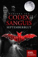 Rebekka Pax: Codex Sanguis - Septemberblut ★★★★