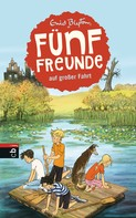 Enid Blyton: Fünf Freunde auf großer Fahrt ★★★★★