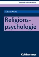 Matthias Marks: Religionspsychologie