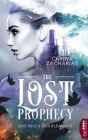 Carina Zacharias: The Lost Prophecy - Das Reich der Elemente ★★