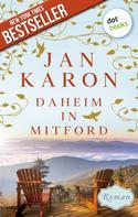 Jan Karon: Daheim in Mitford - Die Mitford-Saga: Band 1 ★★★★