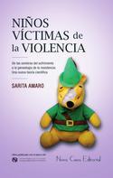 Sarita Amaro: Niños víctimas de la violencia