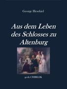George Hesekiel: Aus dem Leben des Schlosses zu Altenburg