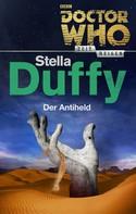 Stella Duffy: Doctor Who - Zeitreisen 8: Der Antiheld ★★★★