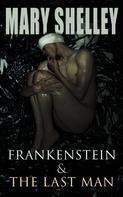 Mary Shelley: Frankenstein & The Last Man