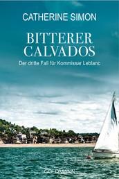 Bitterer Calvados - Der dritte Fall für Kommissar Leblanc