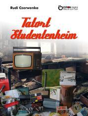 Tatort Studentenheim
