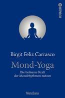 Birgit Feliz Carrasco: Mond-Yoga