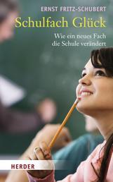 Schulfach Glück - Wie ein neues Fach die Schule verändert