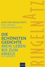 Ringelnatz: Die schönsten Gedichte / Mein Leben bis zum Kriege - Das große Jubiläumsalbum