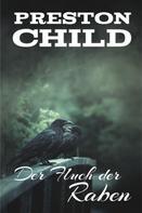 Preston Child: Der Fluch der Raben ★