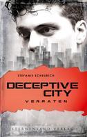 Stefanie Scheurich: Deceptive City (Band 2): Verraten ★★★★
