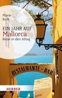 Marie Roth: Ein Jahr auf Mallorca ★★★★★