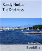 Randy Norton: The Darkness
