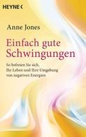 Anne Jones: Einfach gute Schwingungen ★★★★