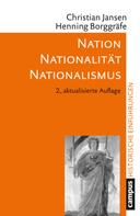 Christian Jansen: Nation – Nationalität – Nationalismus