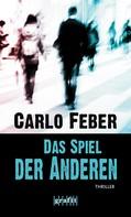 Carlo Feber: Das Spiel der Anderen ★★★★