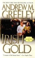 Andrew M. Greeley: Irish Gold ★★★★