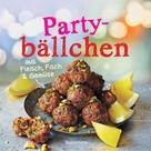 Verlagsgruppe Random House: Partybällchen aus Fleisch, Fisch und Gemüse ★★★★★