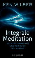 Ken Wilber: Integrale Meditation ★★★